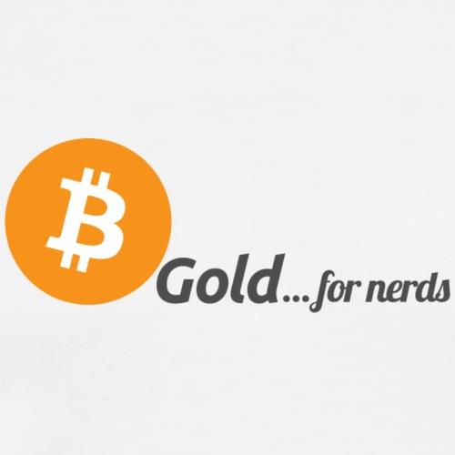 Bitcoin, gold for nerds. - Männer Premium T-Shirt