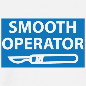 Doctor / Physician: Smooth Operator - Men's Premium T-Shirt