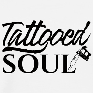 Tattoo / tattoo: Tattooed Soul - Men's Premium T-Shirt