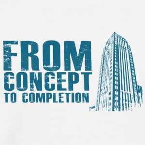 Architekt / Architektur: From Concept To Completio - Männer Premium T-Shirt