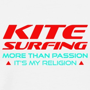 KITESURFING - MORE THAN PASSION - ITS MY RELIGION - Men's Premium T-Shirt