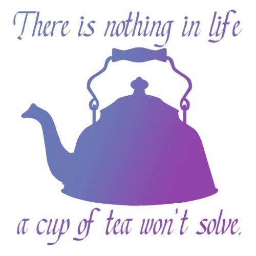 There is nothing in life a cup of tea won't solve - Men's Premium T-Shirt