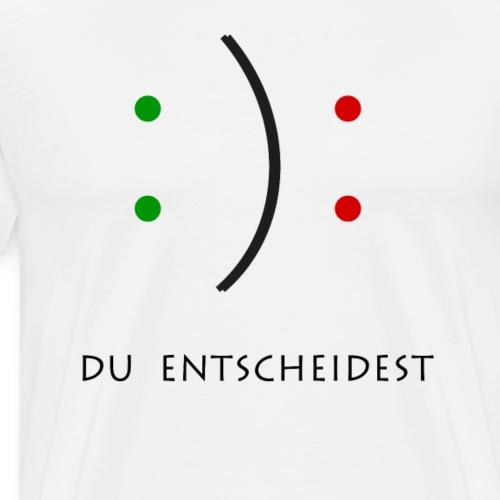 Lustiges Tshirt - du entscheidet Smiley - Männer Premium T-Shirt