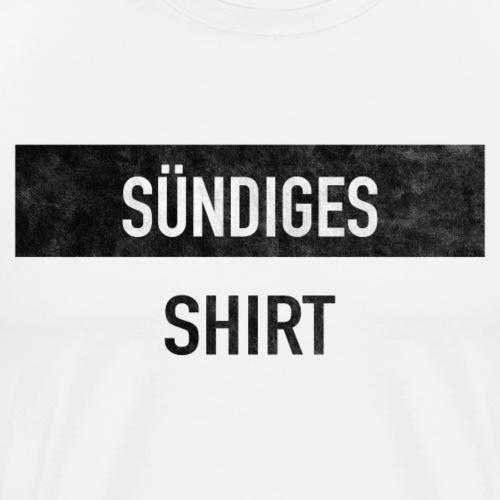 SÜNDIGES SHIRT VINTAGE - Männer Premium T-Shirt