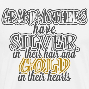 Grandmothers Have Gold In Their Hearts - Men's Premium T-Shirt