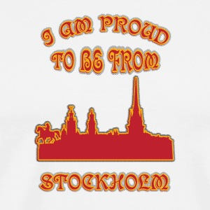 STOCKHOLM I am proud to be from - Men's Premium T-Shirt
