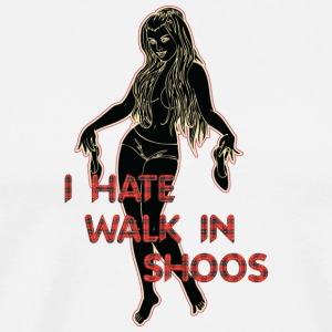 i HATE walk in shoos black - Men's Premium T-Shirt