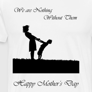 happy mother s day - Men's Premium T-Shirt