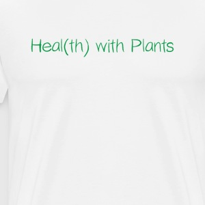 Healt (th) med planter - Premium T-skjorte for menn