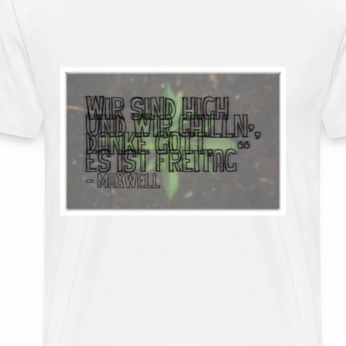 187 - Maxwell Zitat: Version 1 - Männer Premium T-Shirt