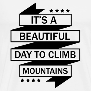 A nice day to mountaineering - Men's Premium T-Shirt