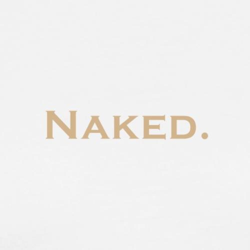 Naked - Männer Premium T-Shirt