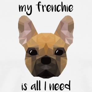 my frenchie is all I need - low poly style - Männer Premium T-Shirt