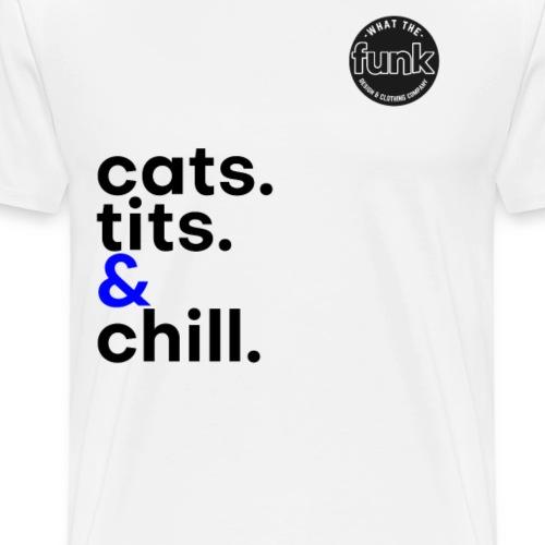 WTFunk - CatsTitsChill - Summer/Fall 2018 - Männer Premium T-Shirt