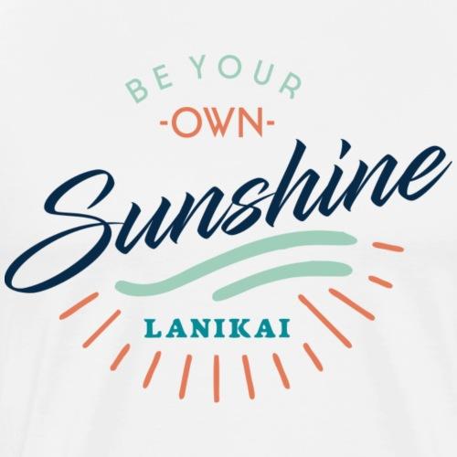 be your own sunshine 3 - Männer Premium T-Shirt