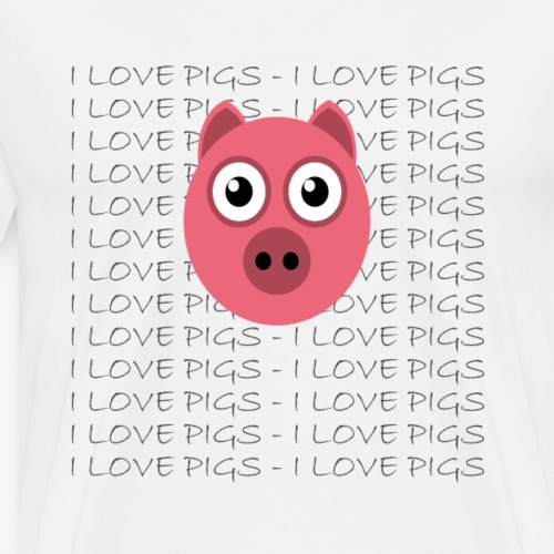 I love pigs - Männer Premium T-Shirt