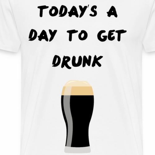 Today's a day to get drunk