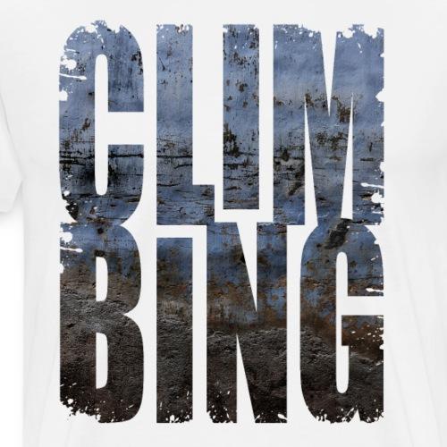 Climbing Klettern Bergsport Shirt - Männer Premium T-Shirt