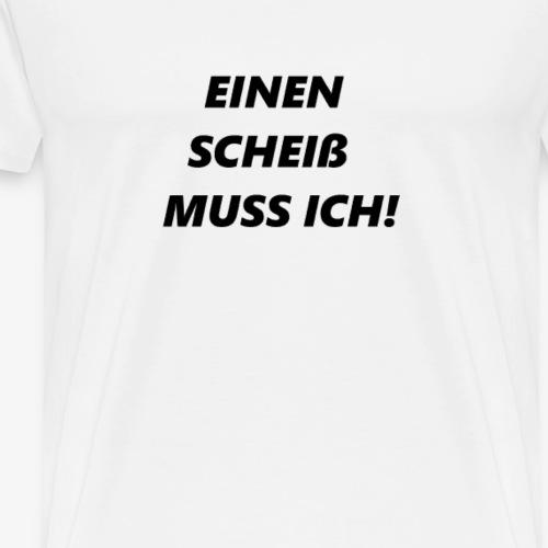 Spruch - Männer Premium T-Shirt