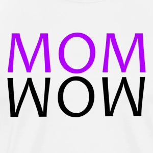 ++ ++ MOM WOW - Premium-T-shirt herr