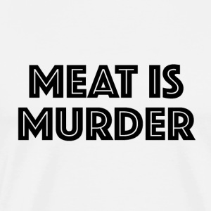 Meat Is Murder - Men's Premium T-Shirt