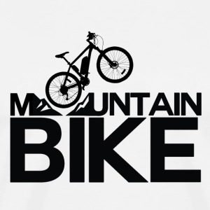 Mountain Bike - Mountain Bike Passion! - Mannen Premium T-shirt