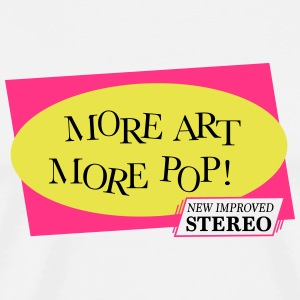 More Pop Art More - Men's Premium T-Shirt