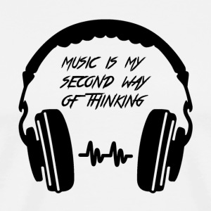 Music is my second way of thinking - Men's Premium T-Shirt