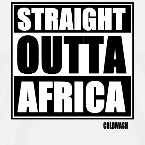 STRAIGHT OUTTA AFRICA - Men's Premium T-Shirt