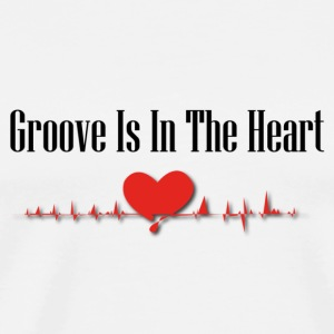 Groove is in the heart - Mannen Premium T-shirt
