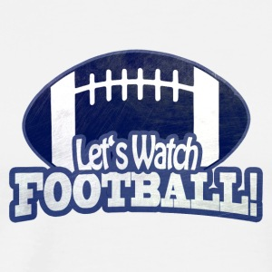 Regarder FOOTBALL Let - T-shirt Premium Homme