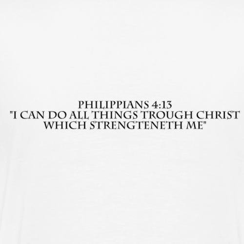 Philippians 4:13 black lettered - Mannen Premium T-shirt