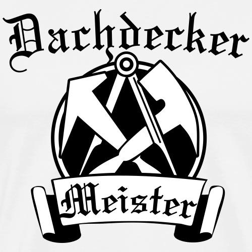 Dachdeckermeister - Männer Premium T-Shirt