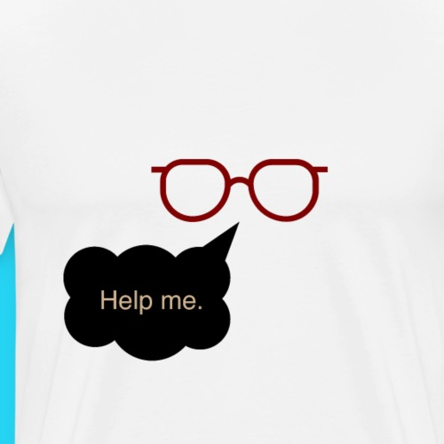 Help me - Männer Premium T-Shirt