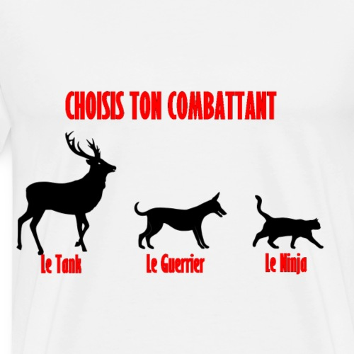 Choisis ton combattant - Men's Premium T-Shirt