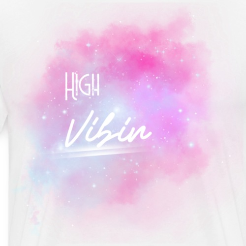 High Vibin - T-shirt Premium Homme