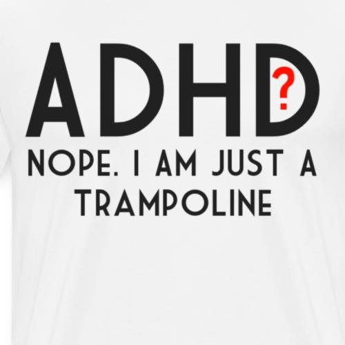 ADHD - Mannen Premium T-shirt