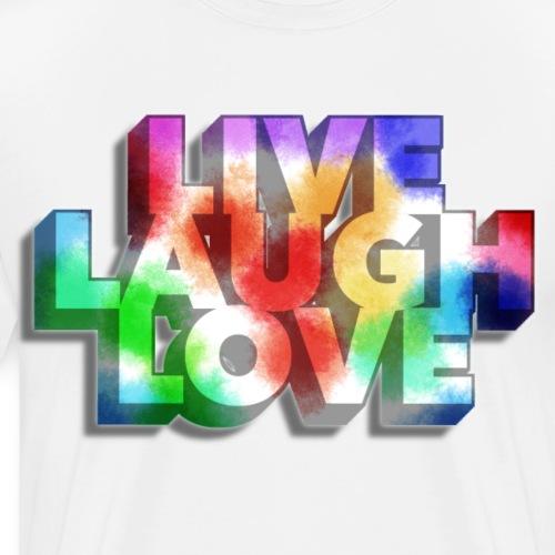 live laugh love - Männer Premium T-Shirt