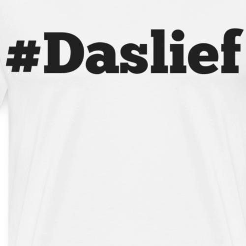 #Daslief - Mannen Premium T-shirt