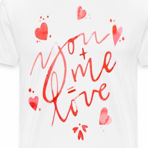 You+me=love - Maglietta Premium da uomo