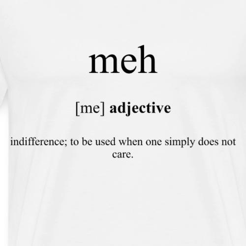 Meh Definition Unisex T-Shirt