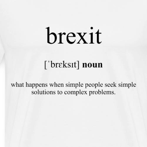 Brexit Definition Dictionary - Männer Premium T-Shirt