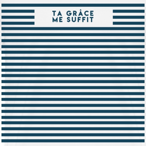 Ta Grâce me suffit - T-shirt Premium Homme