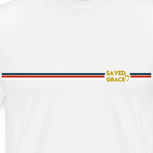 Saved By Grace ou Sauvé Par la Grâce - T-shirt Premium Homme