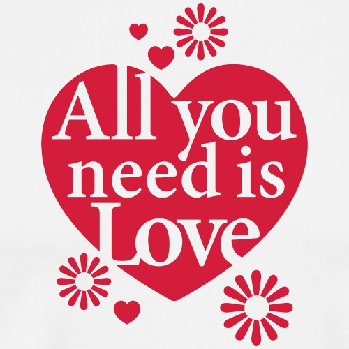 All you need is Love Heart Herz Blume Flower hygge - Men's Premium T-Shirt