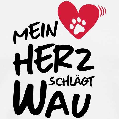 Mein Herz schlägt Wau - Männer Premium T-Shirt