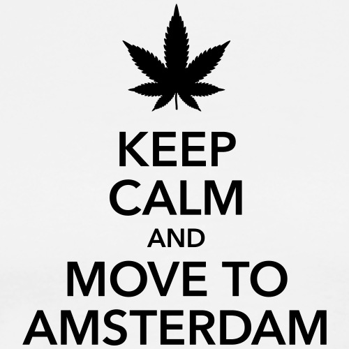 keep calm move to Amsterdam Holland Cannabis Weed - Men's Premium T-Shirt