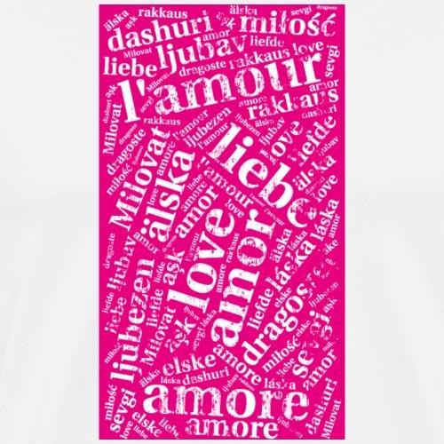 Cover pink - Love in verschiedenen Sprachen - Männer Premium T-Shirt
