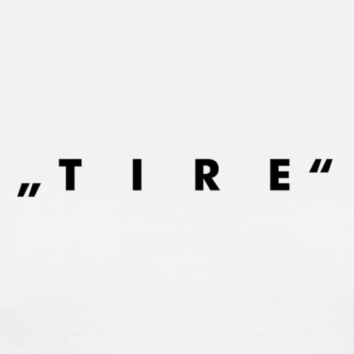"""TireEdits """"T I R E"""""""