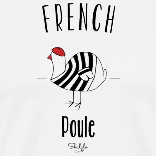 French Poule - T-shirt Premium Homme